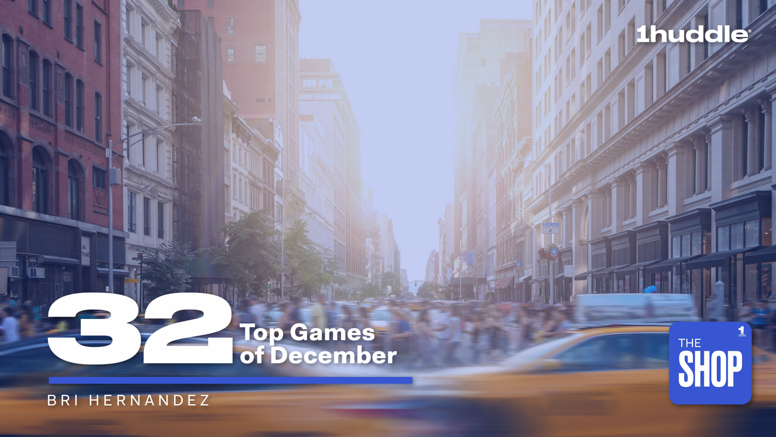 32 Top Games of December
