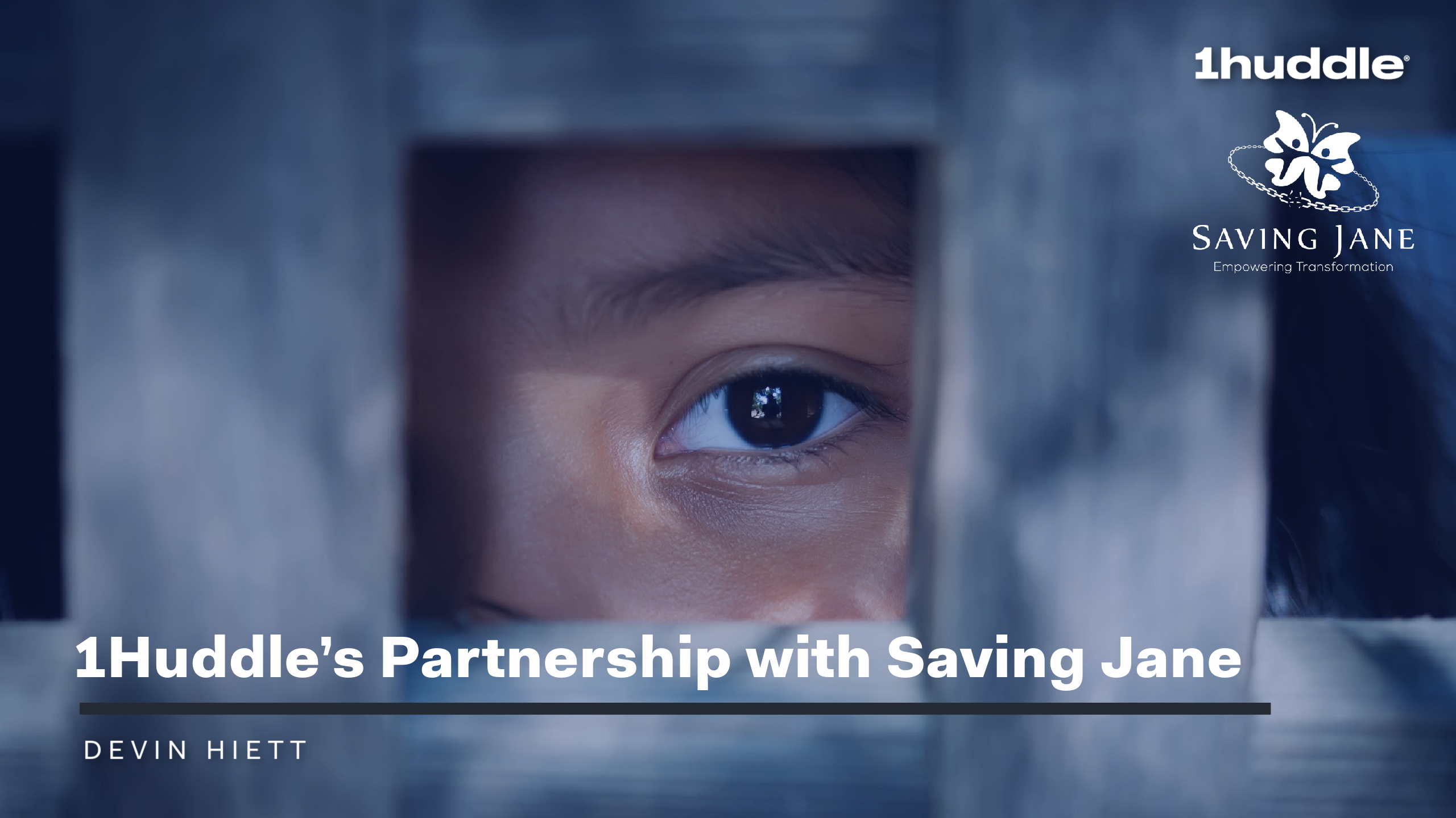 1Huddle's Partnership with Saving Jane